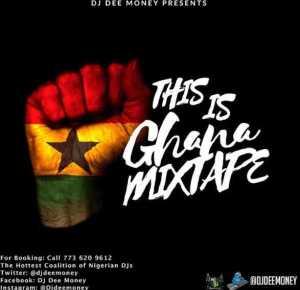 DJ Dee Money - This is Ghana Mix